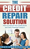 A Proven Solution to Improving Your Credit Score and Experiencing Financial Freedom! Tailored specifically to U.S. consumers!Are you struggling with poor credit and looking for an easy, effective solution? While my other book, The Section 609 Credit ...