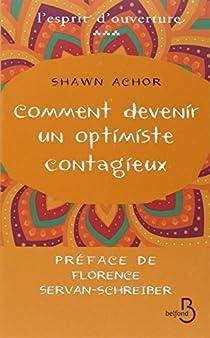Comment devenir un optimiste contagieux par Achor