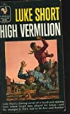 High Vermilion, Luke Short, 0553264230