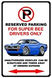 1970 Dodge Coronet Super Bee Muscle Car-toon No Parking Sign