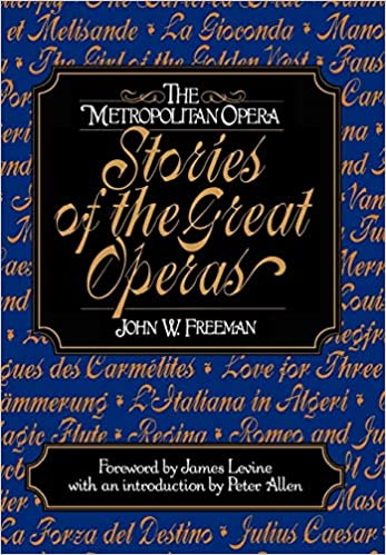 Descargar Libro Torrent The Metropolitan Opera: Stories Of The Great Operas: V. 1 Archivo PDF
