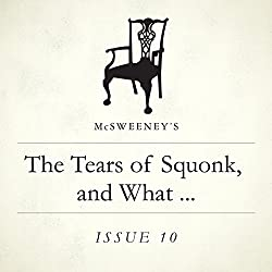The Tears of Squonk, and What Happened Thereafter