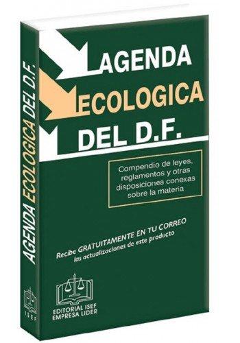AGENDA ECOLOGICA DEL DF 2015 / 8 ED.: Amazon.es: Libros
