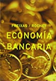 img - for Economia Bancaria (Spanish Edition) book / textbook / text book