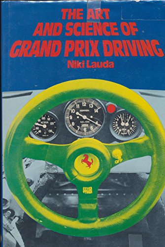 The Art and Science of Grand Prix Driving