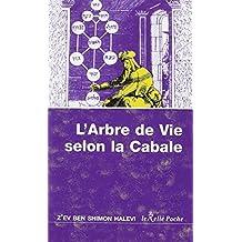 ARBRE DE VIE SELON LA CABALE (L') N.É.