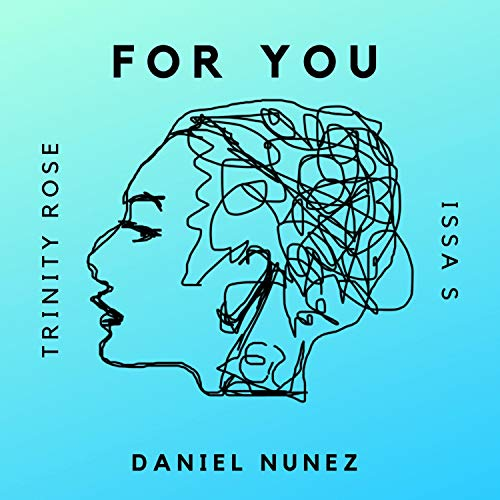 (For You (feat. Trinity Rose & Issa S))