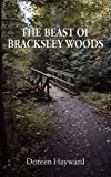 The Beast of Bracksley Wood, Doreen Hayward, 1781485038