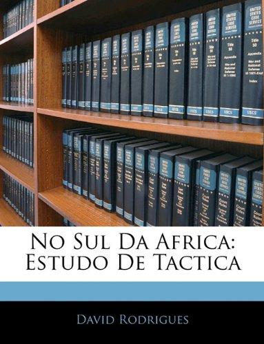 Read Online No Sul Da Africa: Estudo De Tactica (Portuguese Edition) PDF