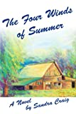 The Four Winds of Summer, Sandra Craig, 0595257372