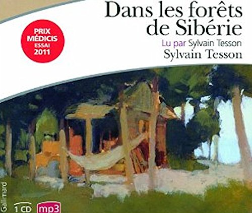 Dans Les Forets De Siberie Audiobook PACK Book + 1 CD MP3 French Edition