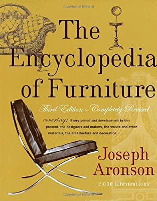 The Encyclopedia of Furniture: Third Edition - Completely Revised by Potter Style