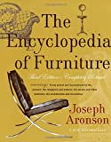 The Encyclopedia of Furniture: Third Edition - Completely Revised, Joseph Aronson, 0517037351