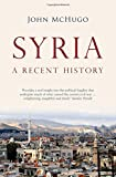 Syria: A Recent History