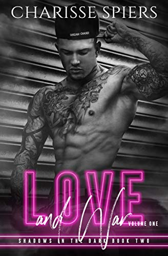 - Love and War: Volume One (Shadows in the Dark Book 2)