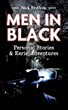 Men in Black: Personal Stories & Eerie Adventures (English Edition)