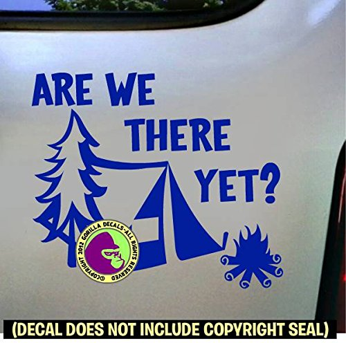 The Gorilla Farm ARE WE THERE YET? Camping Camper Hiking Hiker Tent Thru Wilderness Backpacker Vinyl Decal Bumper Sticker Car Window Sign BLUE