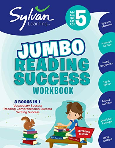 5th Grade Jumbo Reading Success Workbook: Activities, Exercises, and Tips to Help Catch Up, Keep Up, and Get Ahead (Sylvan Language Arts Jumbo Workbooks)