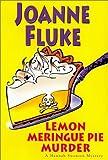 Lemon Meringue Pie Murder, Joanne Fluke, 0758201508
