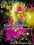 God's Website, Gary B. Lampert, 1891850059