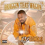 Draggin' That Wagon [Explicit]