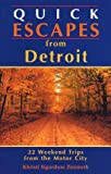 Quick Escapes from Detroit, Khristi S. Zimmeth, 0762700408