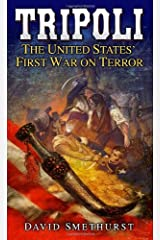 Tripoli: The United States' First War on Terror Mass Market Paperback