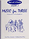 Music for Three, Vol. 3: SET of 3 Parts Sacred Music, Spirituals & Traditional Jewish Music - Piano Trio (Violin, Cello, Piano)