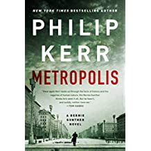 Metropolis (A Bernie Gunther Novel Book 14)