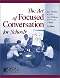 The Art of Focused Conversation for Schools, Jo Nelson, 0865714355