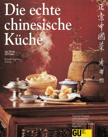 Die Echte Chinesische Kuche Amazon De Liu Zihua Franz Uli Zihua Liu Bucher