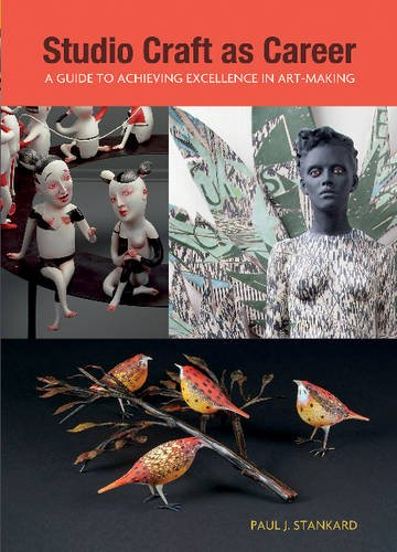 Download Studio Craft as Career: A Guide to Achieving Excellence in Art-making pdf