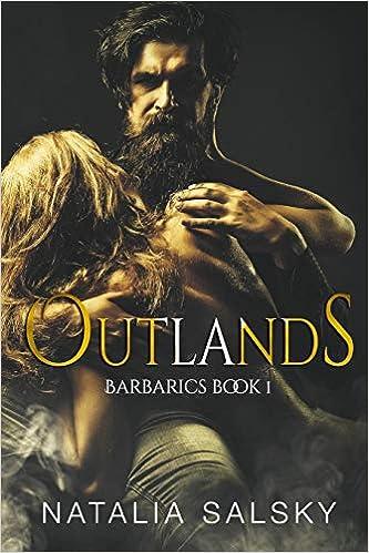Outlands: A Dark submission romance (dark hard erotica, dark