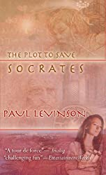 The Plot to Save Socrates (Sierra Waters Book 1)