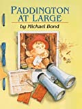 Paddington at Large, Michael Bond, 0395912946