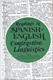 Readings in Spanish-English Contrastive Linguistics, Rose Nash, Domitila Belaval, 0913480428