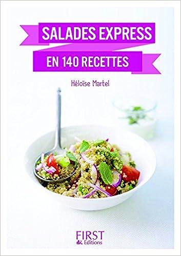 Amazon.fr , Petit Livre de , Salades express en 140 recettes, nouvelle  édition , Héloïse MARTEL , Livres