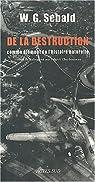 De la destruction comme élément de l'histoire naturelle par Sebald