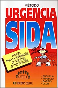 Book Metodo Urgencia Sida: Manual Para La Formacion de Agentes de Prevencion