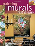 Painting Murals Fast and Easy, Terence Tse and Theodore Tse, 158180573X