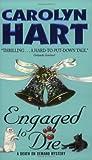 Engaged to Die, Carolyn G. Hart, 0060004703