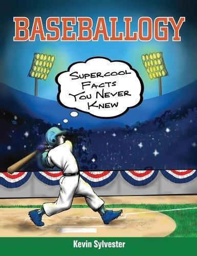 Download Baseballogy: Supercool Facts You Never Knew pdf