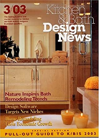 Kitchen & Bath Design News: Amazon.com: Magazines