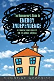 Homeowners Guide to Energy Independence, Christine Woodside, 1592288170