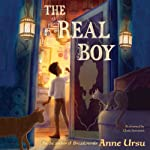The Real Boy | Anne Ursu