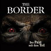 Der Pakt mit dem Tod (The Border 2) | Oliver Döring