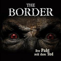 Der Pakt mit dem Tod (The Border 2)