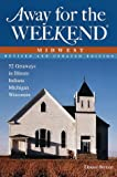 Away for the Weekend, Eleanor Davidson Berman, 0609804014