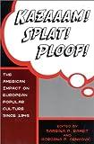 Kazaaam! Splat! Ploof!, Sabrina P. Ramet and Gordana P. Crnkovic, 0742500012