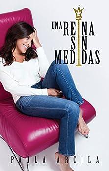 Amazon.com: Una reina sin medidas (Spanish Edition) eBook